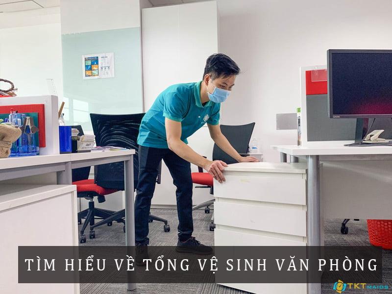 Tìm hiểu về tổng vệ sinh văn phòng